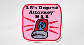 LA's Dopest Attorney™ 911